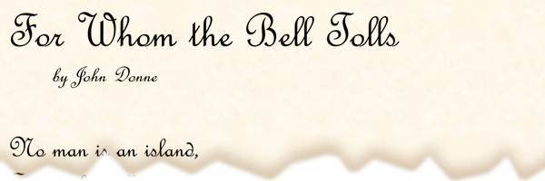 Poem For Whom The Bell Tolls By John Donne