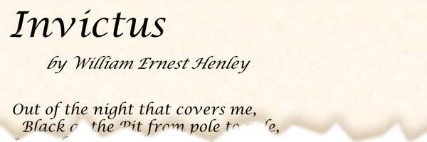 Poem Invictus By William Ernest Henley