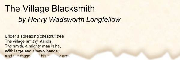 POEM: The Village Blacksmith by Henry Wadsworth Longfellow